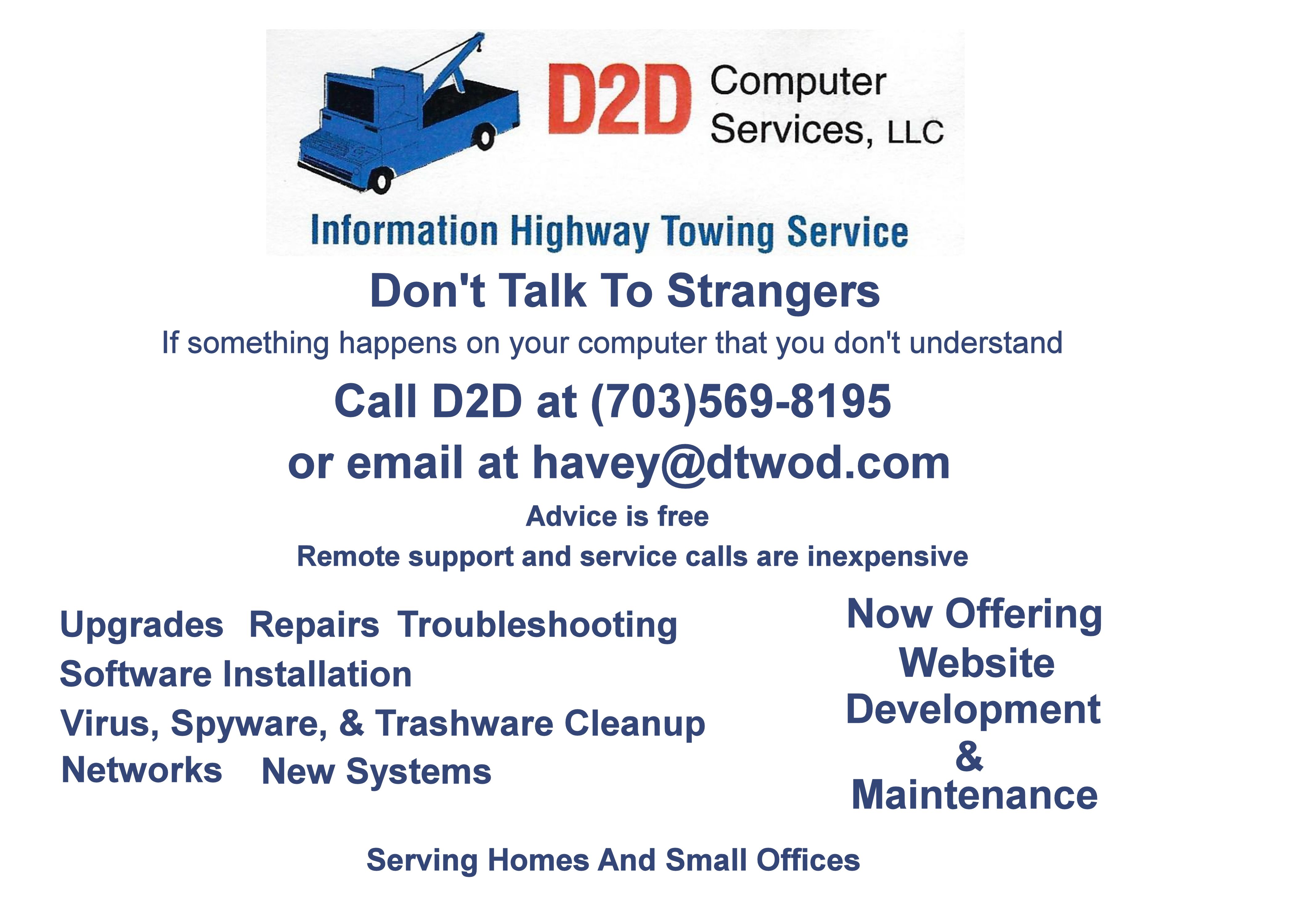 D2D Computer Services offers troubleshooting, repair, virus cleanup, and website develoment and maintenance